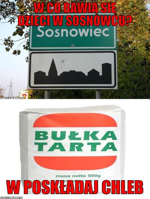 Chlyb we Sosnowcu